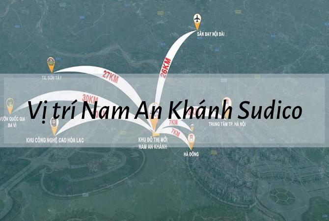 Vị trí – Quy hoạch Nam An Khánh Sudico