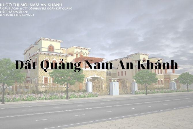 Dự án Nam An Khánh – Đất Quảng gồm những dãy nào?