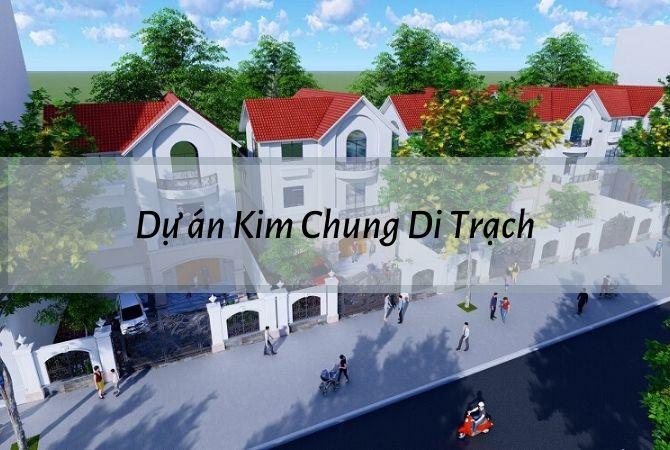 Dự án Kim Chung Di Trạch