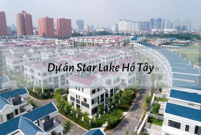 Dự Án Star Lake Tây Hồ Tây