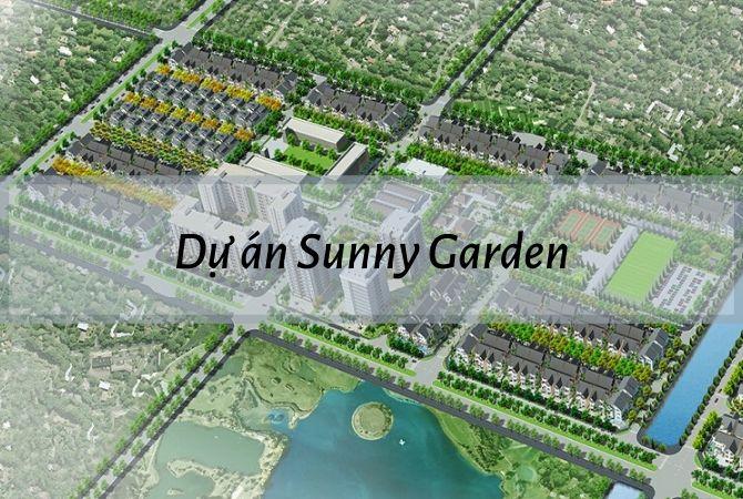 Tổng quan dự án Sunny Garden (vị trí, thiết kế, tiện ích)