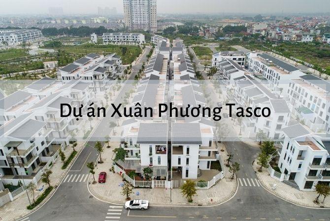 Dự án Xuân Phương Tasco – Nam An Khánh Sudico