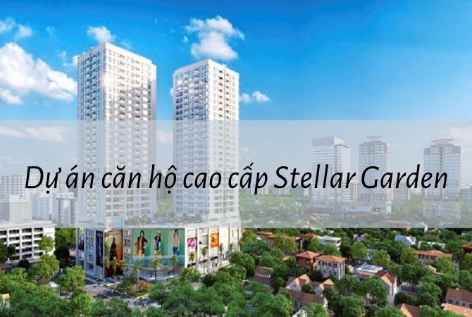 Tổng thể dự án căn hộ cao cấp Stellar Garden – Nam An Khánh Sudico