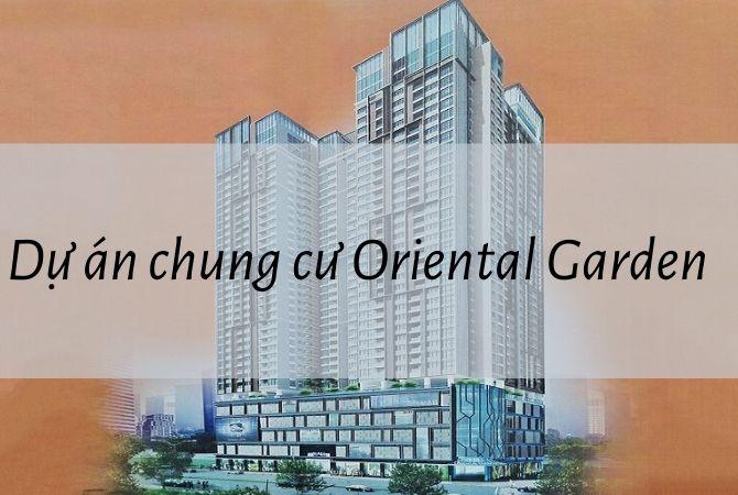 Tổng thể dự án Chung cư Oriental Garden – Nam An Khánh Sudico