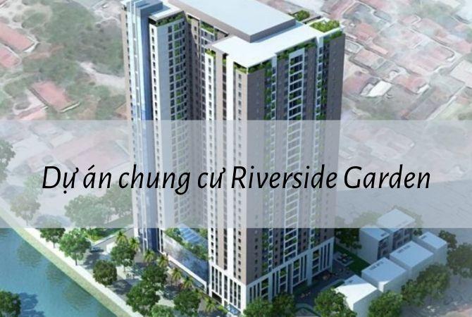 Tổng thể dự án chung cư Riverside Garden – Nam An Khánh Sudico